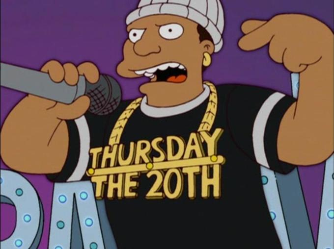 Thursday the 20th original screenshot from the Simpson's episode, Pranksta Rap.
