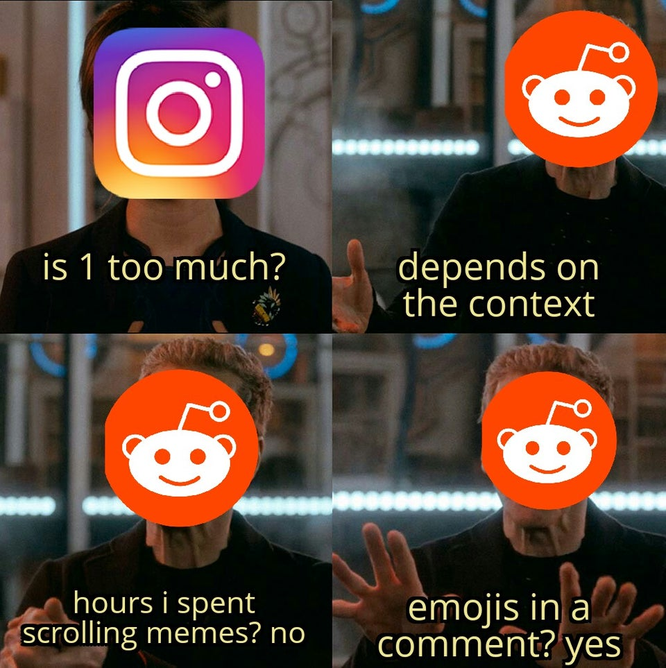 Is 1 too much - depends on the context - hours i spent scrolling memes? no - emojis in a comment? yes. instagram meme refugees.