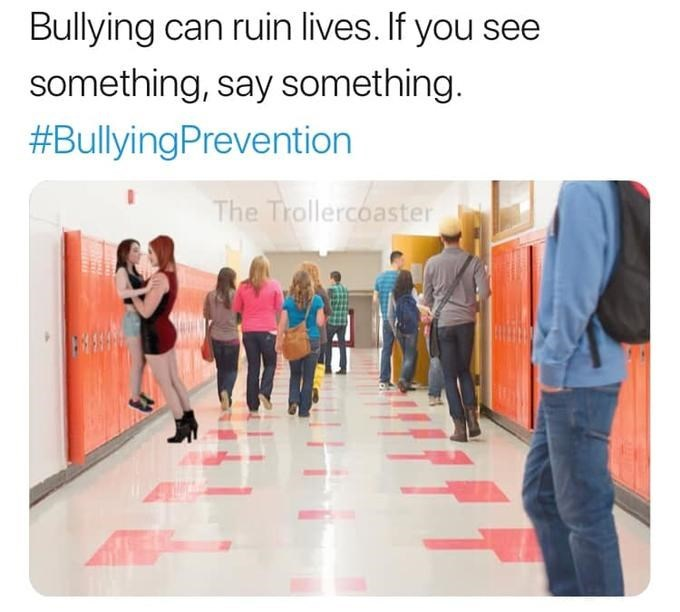 Bullying can ruin lives. if you see something, say something - porn meme