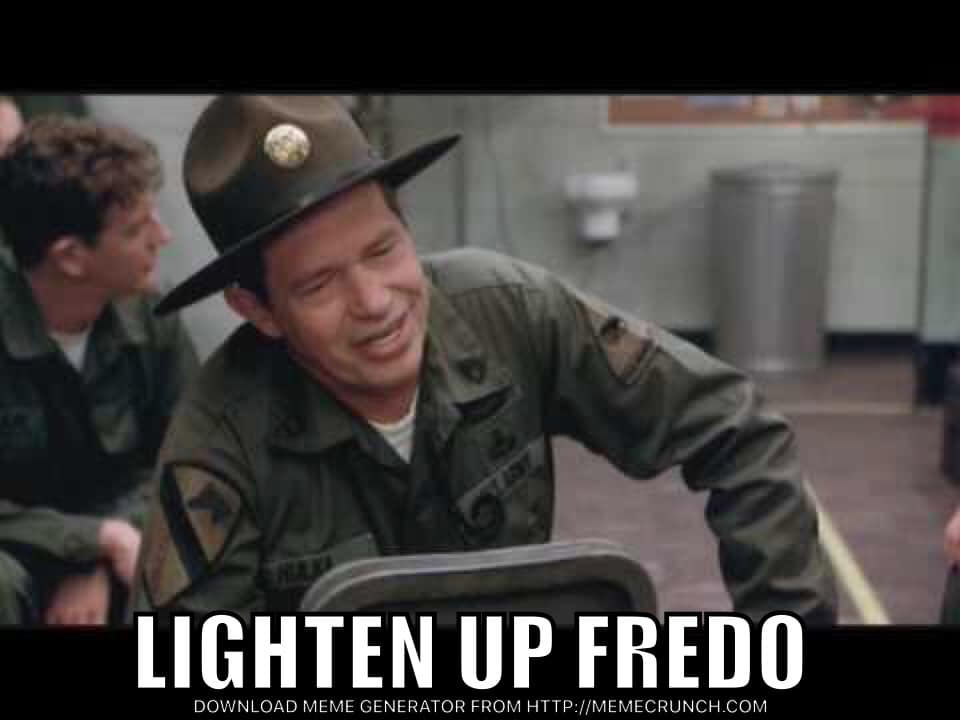 Chris Cuomo Fredo memes - lighten up fredo