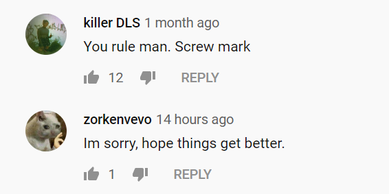 You rule man. Screw Mark.     Im sorry, hope things get better.