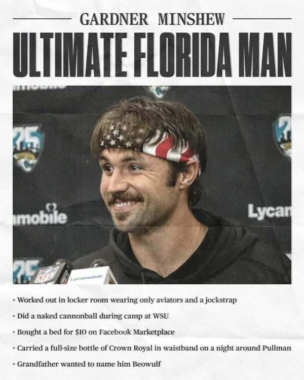 Gardner Minshew meme - ultimate florida man