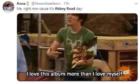 Anna @Streambeatlesrn · 15h Me, right now cause it's Abbey Road day:i love this album more than I love myself