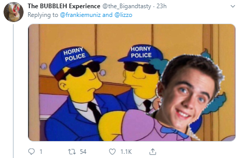The BUBBLEH Experience @the_Bigandtasty · 23h Replying to  @frankiemuniz  and  @lizzo