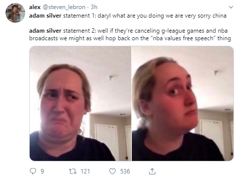 """alex @steven_lebron · 3h adam silver statement 1: daryl what are you doing we are very sorry china   adam silver statement 2: well if they're canceling g-league games and nba broadcasts we might as well hop back on the """"nba values free speech"""" thing"""