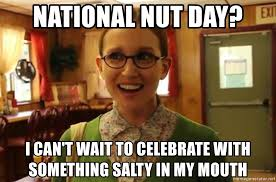 National Nut Day? I can't wait to celebrate with something salty in my mouth