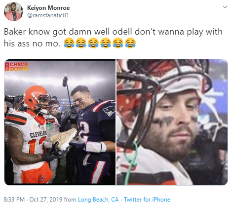Keiyon Monroe @ramsfanatic81 Baker know got damn well odell don't wanna play with his ass no mo.