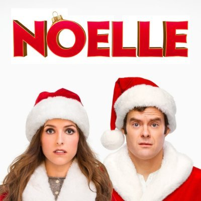 Noelle on Disney Plus with Anna Kendrick and Bill Hader.