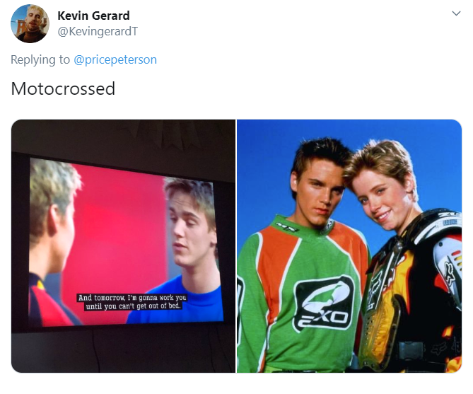 Kevin Gerard @KevingerardT Replying to  @pricepeterson Motocrossed