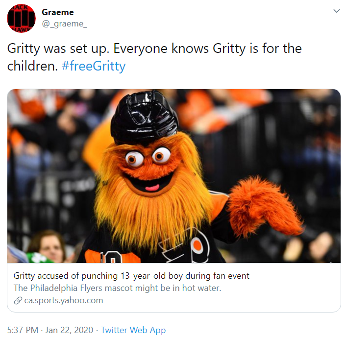 Graeme @_graeme_ Gritty was set up. Everyone knows Gritty is for the children. #freeGritty