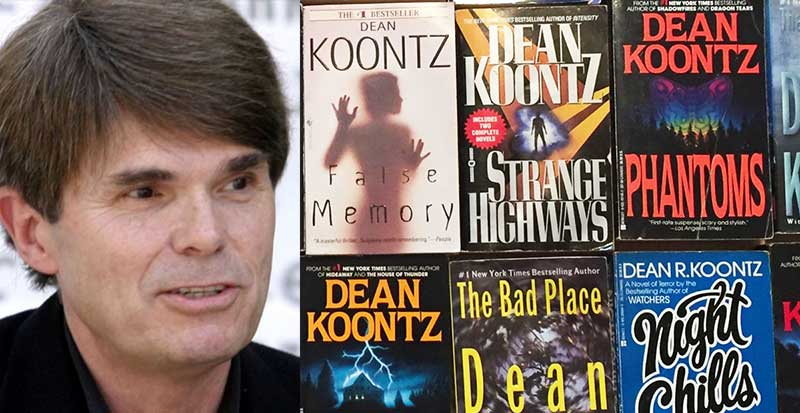 Dean Koontz wrote many books, but the book
