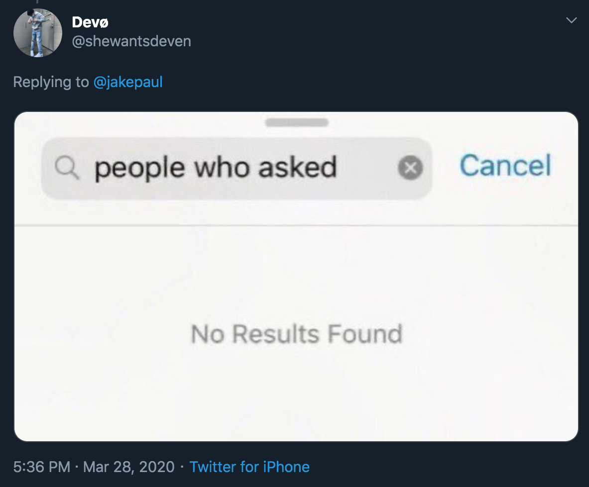 jake paul tweet - search function people who asked empty