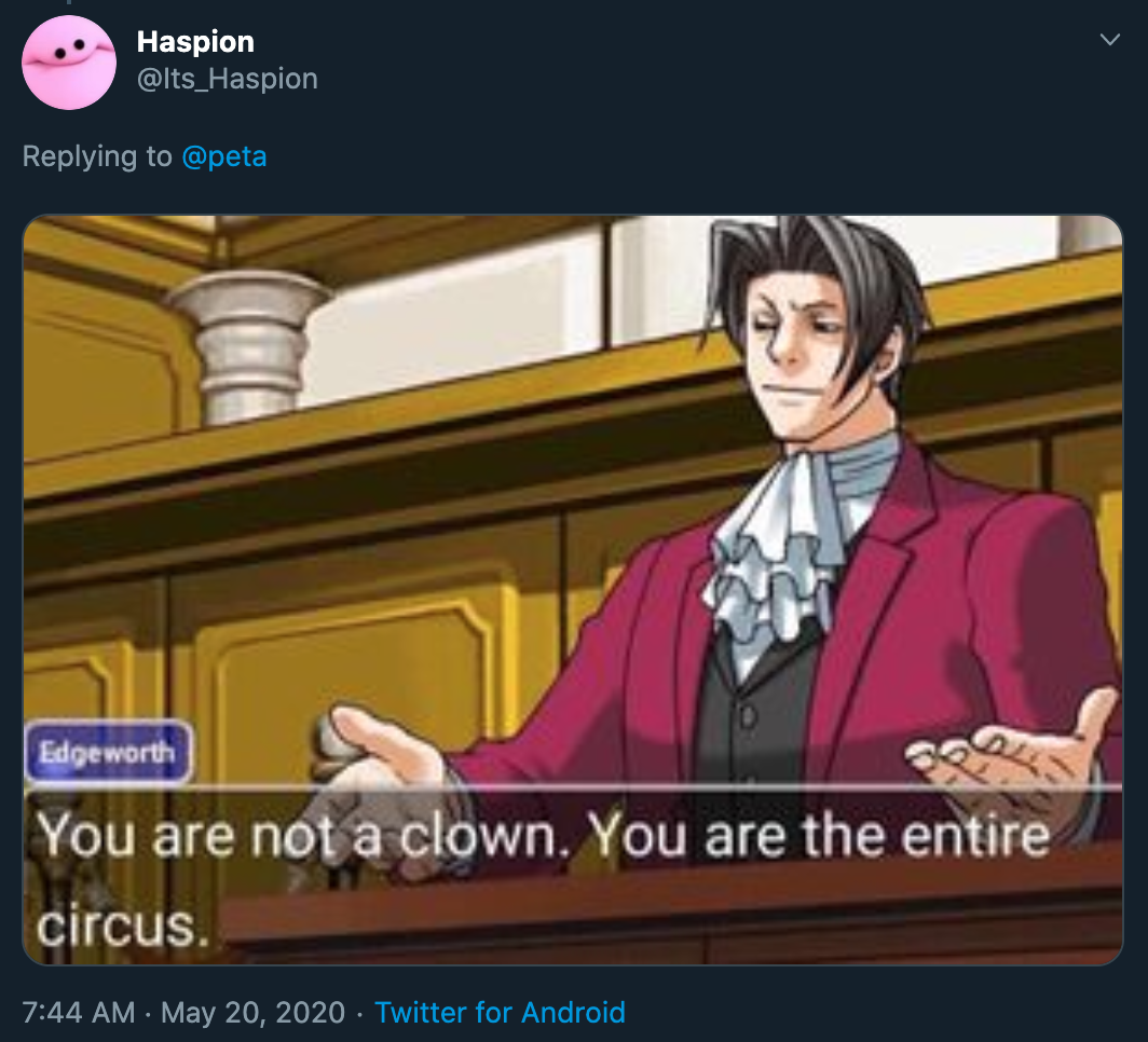 you re not a clown. you are the entire circus.
