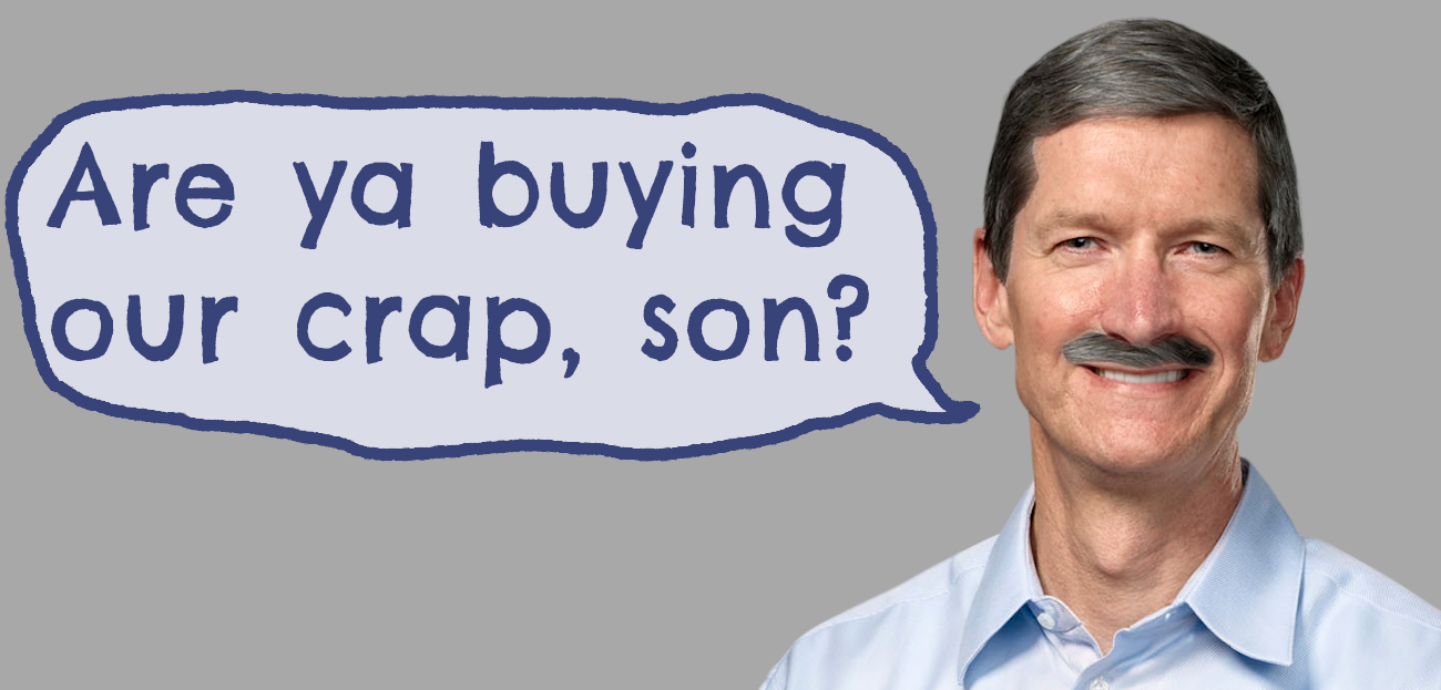 apple ceo tim cook are ya buying our crap, son? meme