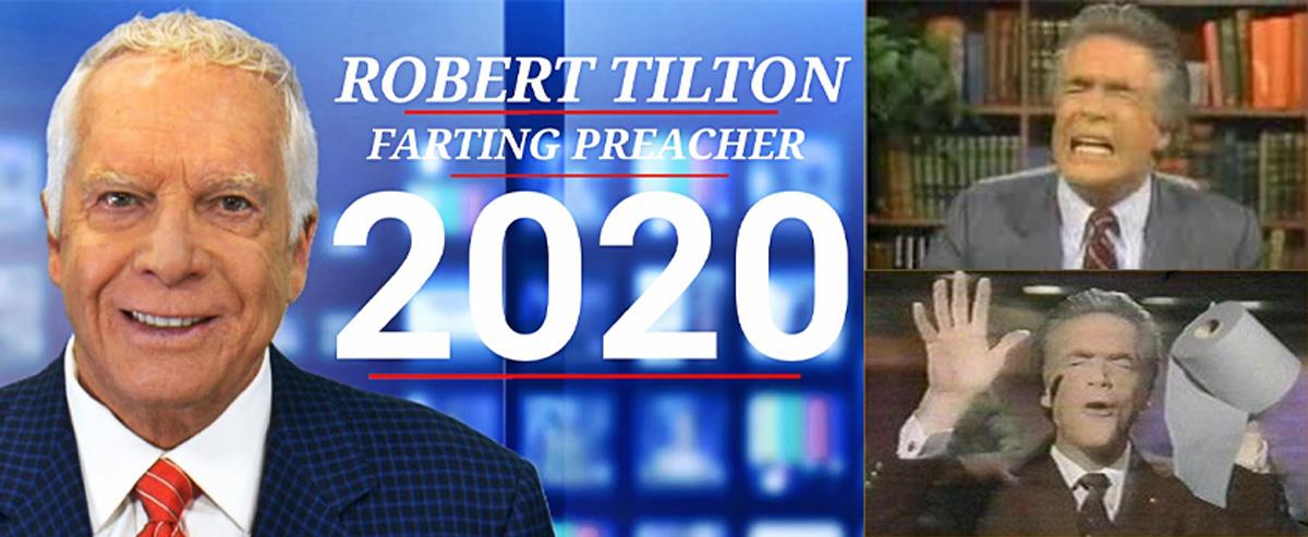 robert tilton farting preacher 2020