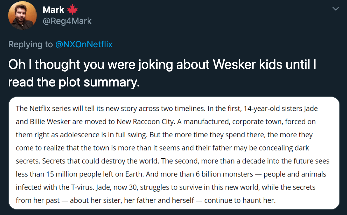 oh i thought you were joking about wesker kids until I read the plot summary - resident evil netflix