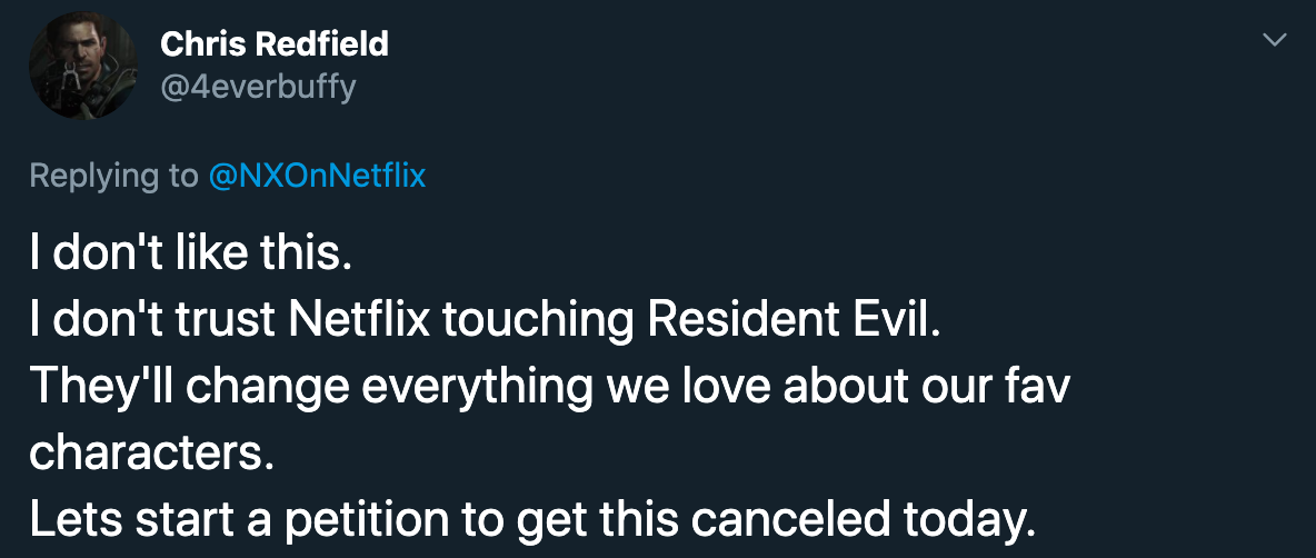 I don't like this. I don't trust netflix touching resident evil. They'll change everything we love about our fav characters. Lets start a petition to get this cancelled today.