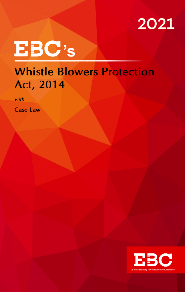 Whistle Blowers Protection Act, 2014[Amended up to Act 34 of 2019 and as of 5-12-2020] Bare Act (Print/eBook)