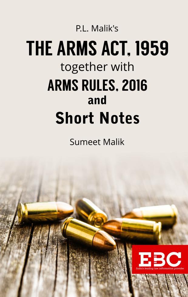 P.L. Malik's Arms Act, 1959