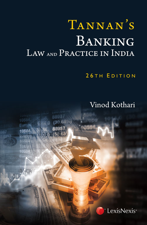 Tannan's Banking Law and Practice in India