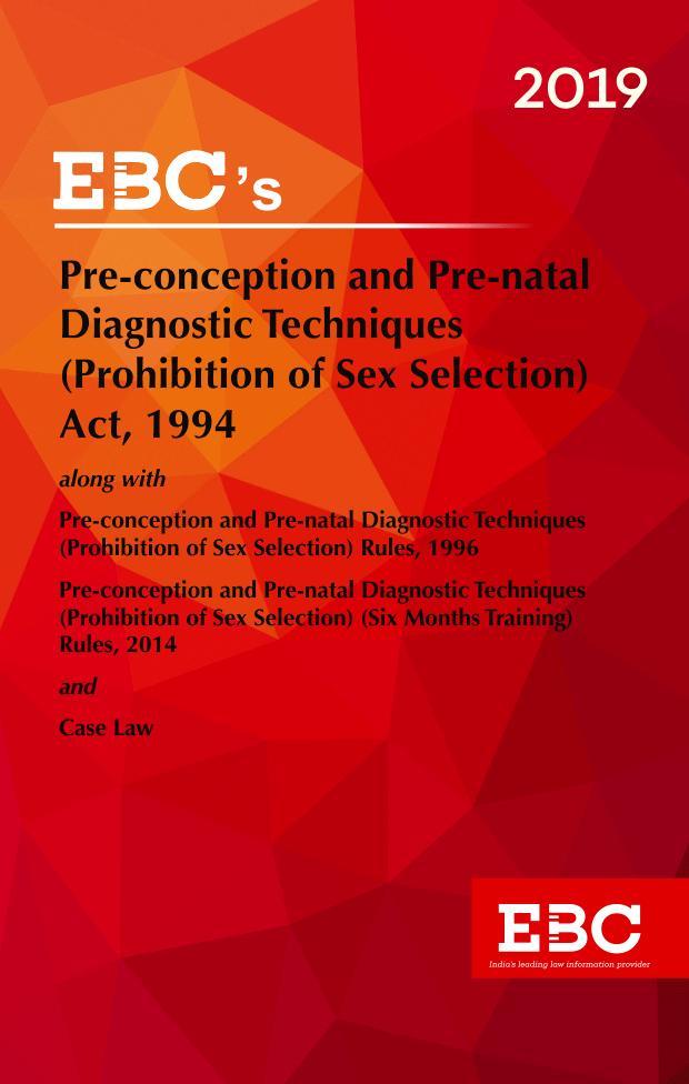 Pre-Conception and Pre-Natal Diagnostic Techniques (Prohibition of Sex Selection) Act, 1994