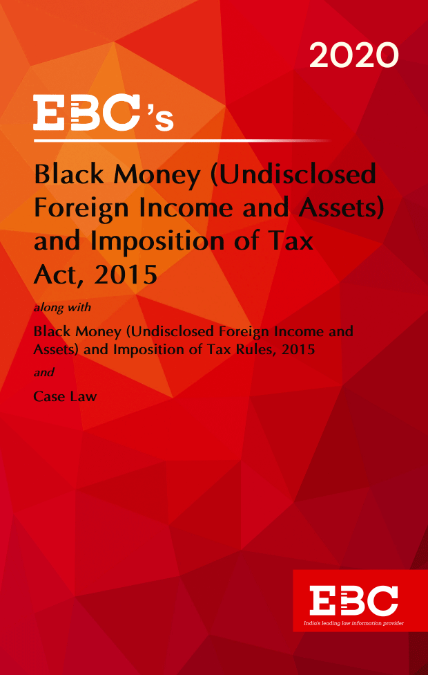 Black Money (Undisclosed Foreign Income and Assets) and Imposition of Tax Act 2015