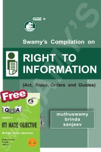 Swamy's Compilation on Right to Information (Act, Rules, Orders and Guides)