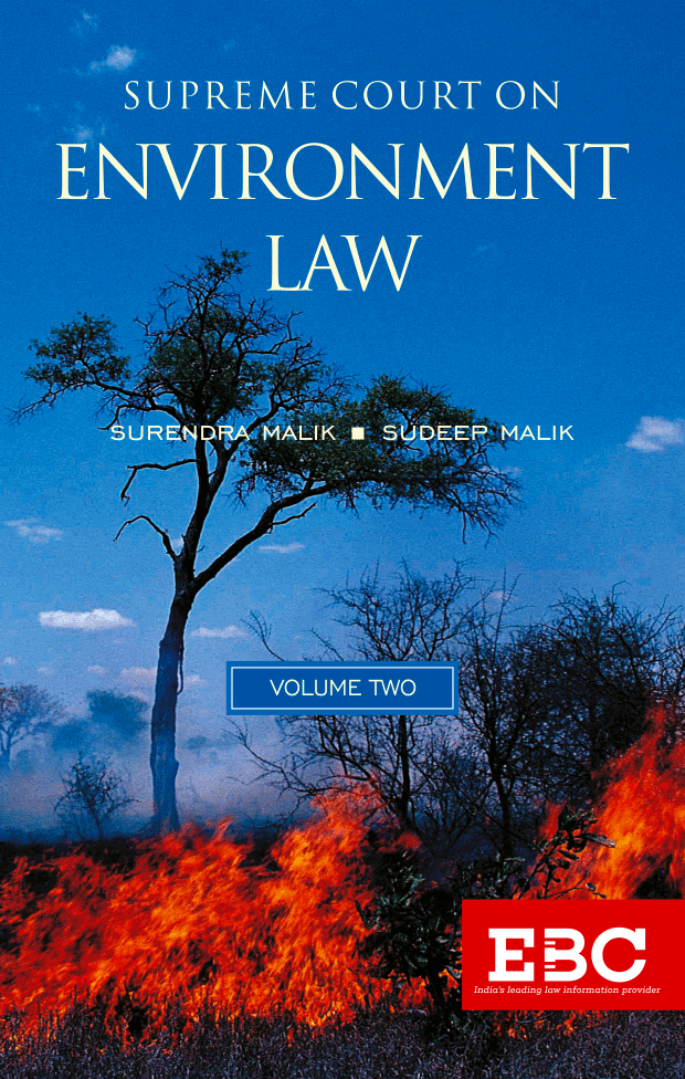 Supreme Court on Environment Law (1950 to 2018) (In 2 Volumes)