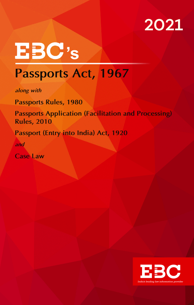 Passports Act, 1967[Amended up to Act 17 of 2002 and Passports Rules, 1980 Amended up to G.S.R. 356(E), dt. 2-6-2020 and as of 28-12-2020]Bare Act (Print/eBook)