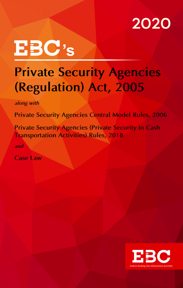 Private Security Agencies (Regulation) Act, 2005