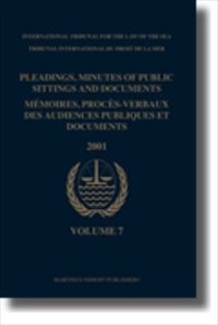 Pleadings, Minutes of Public Sittings and Documents/ Mmoires, proces-verbaux des audiences publiques et documents, Volume 7 (2001)