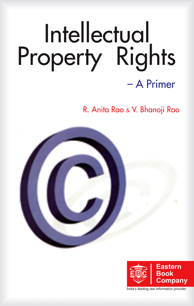Intellectual Property Rights- A Primer