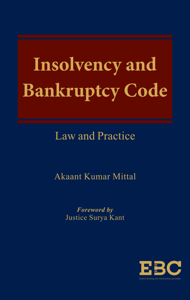 Insolvency and Bankruptcy Code: Law and Practice