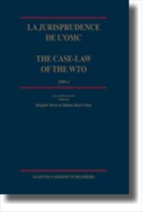 La jurisprudence de l'OMC/ The Case-Law of the WTO [2007 Edition] [Hardback]