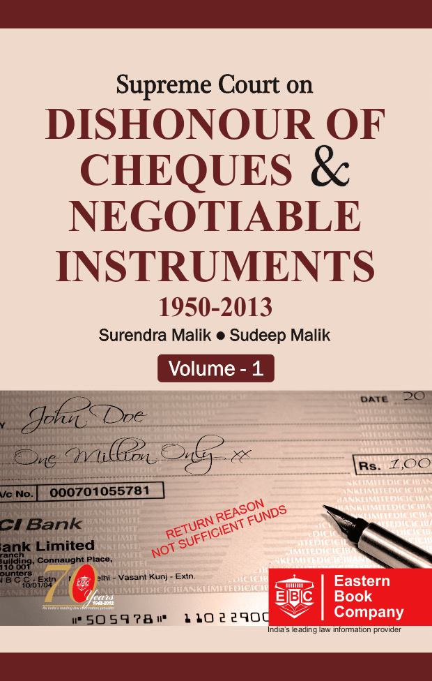 Supreme Court on Dishonour of Cheques And Negotiable Instruments by Surendra Malik And Sudeep Malik