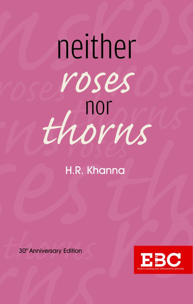 Neither Roses nor Thorns