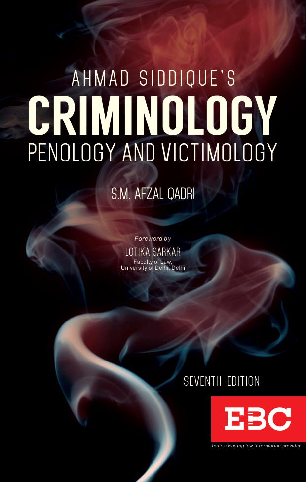 Ahmad Siddique's Criminology, Penology and Victimology
