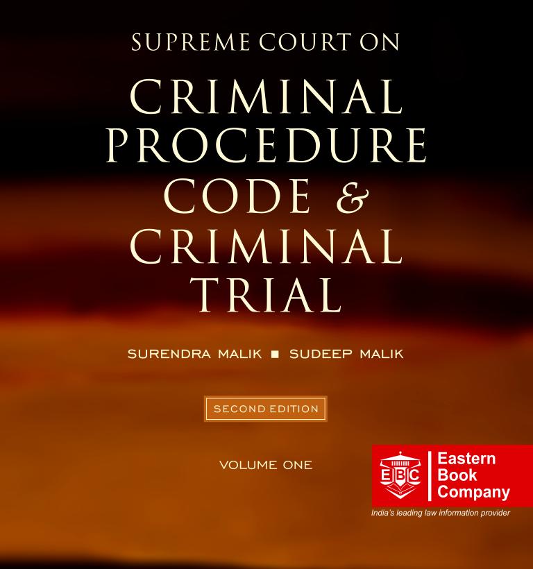 Supreme Court on Criminal Procedure Code and Criminal Trial Volume 1
