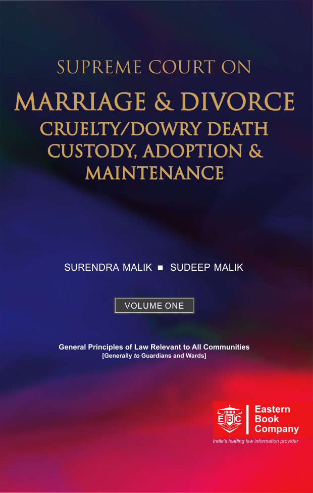 Supreme Court on Marriage and Divorce Cruelty Dowry Death Custody Adoption and Maintenance Volume 1