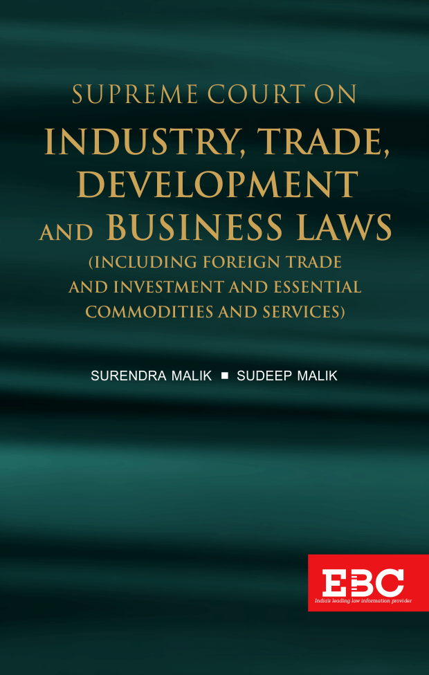 Supreme Court on Industry, Trade, Development and Business Laws (1950 to 2019)