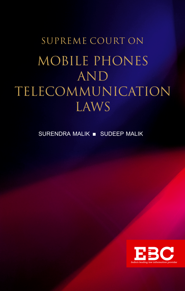 Supreme Court on Mobile Phones and Telecommunication Laws (1950 to 2019*)