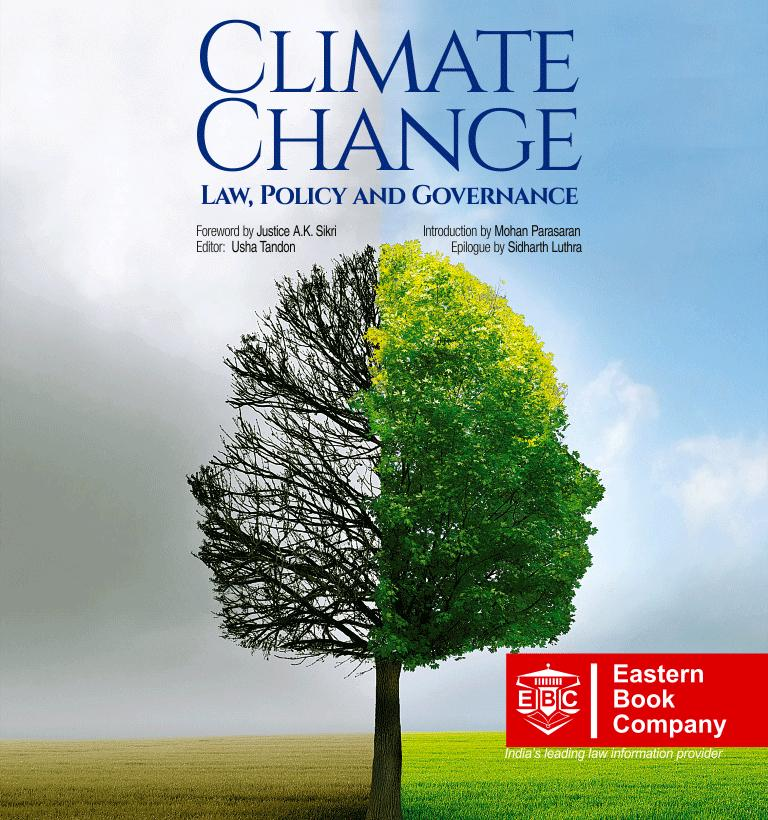 Climate Change- Law , Policy and Governance by Usha Tandon