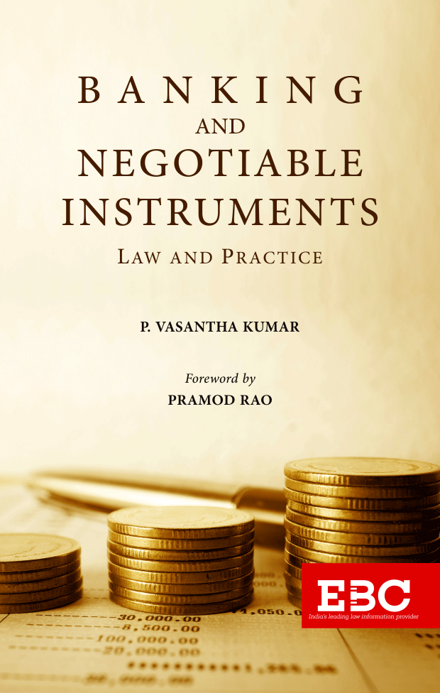 Banking And Negotiable Instruments - Law and Practice