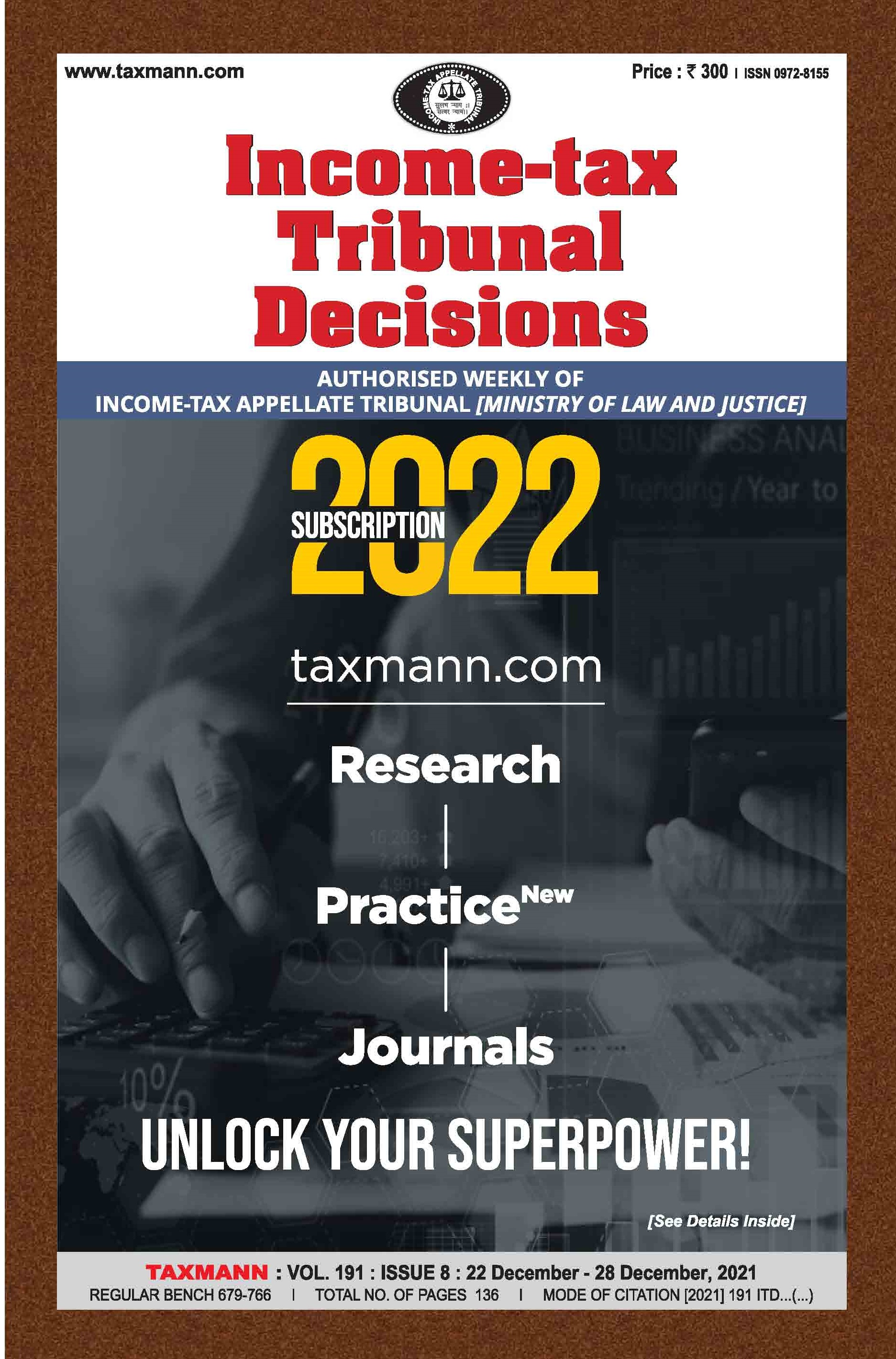 Income-tax Tribunal Decisions (Weekly) with 5 Daily e-Mail Services