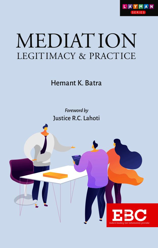 Mediation: Legitimacy & Practice