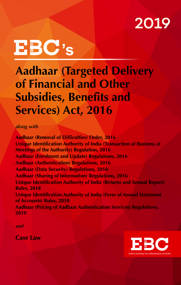 Aadhaar (Targeted Delivery of Financial and other Subsidies, Benefits and Services) Act, 2016