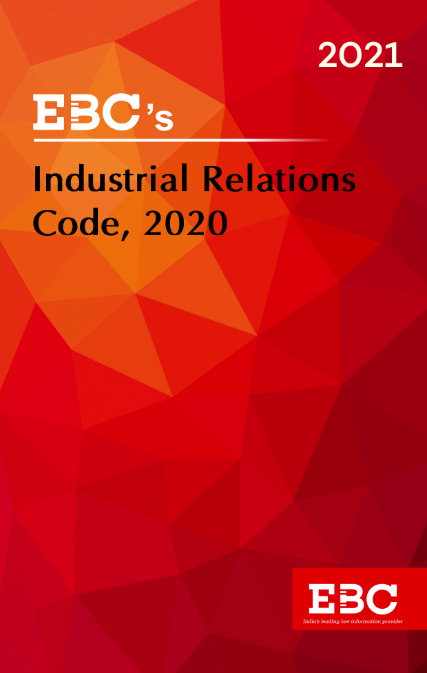 The Industrial Relations Code, 2020 Act 35 of 2020