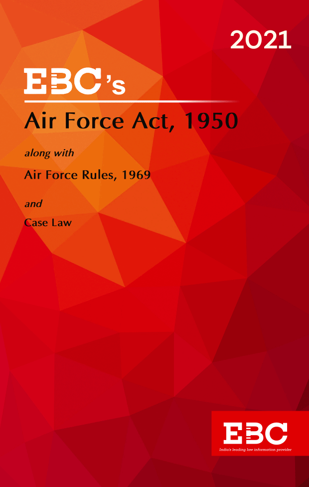 Air Force Act, 1950[Amended up to Act 4 of 1986 and as of 23-11-2020]Bare Act (Print/eBook)