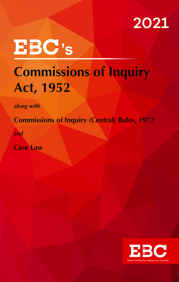 Commissions of Inquiry Act, 1952[Amended up to Act 34 of 2019 and as of 28-11-2020]Bare Act (Print/eBook)