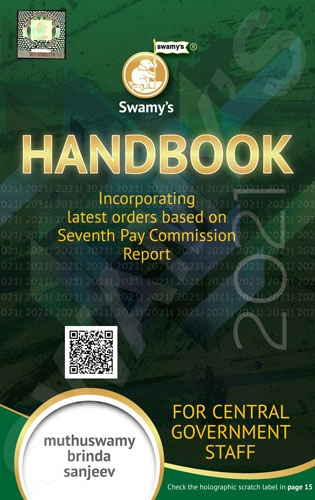 Swamy's Handbook for CGS 2018, Central Government Staff, Advances,Central Government Health Scheme ,Children?s Education Allowance ,Compensatory Allowancs ,Concessions when Posted to N-E. Region, etc. ,Conduct Rules ,DA and HRA ,Departmental Promotio